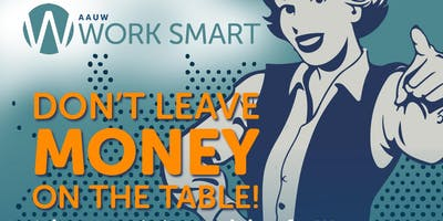 AAUW Work Smart Salary Negotiation Workshop in Summit, NJ