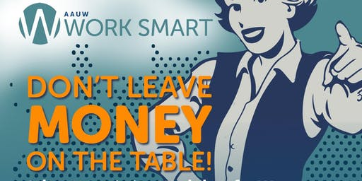 AAUW Work Smart Salary Negotiation Workshop in Summit, NJ