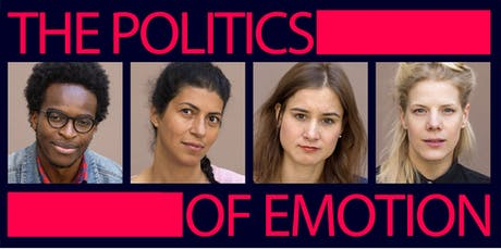 The Politics of Emotion: Eine politische Protestperformance Tickets