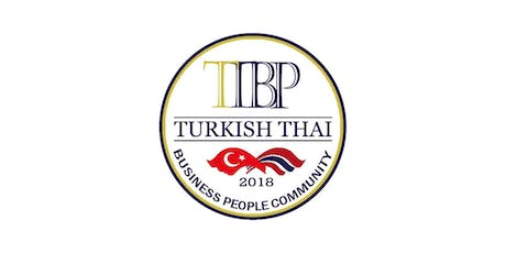 Turkish-Thai Business People Community Networking tickets