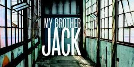 """Screening- """"My Brother Jack"""" tickets"""