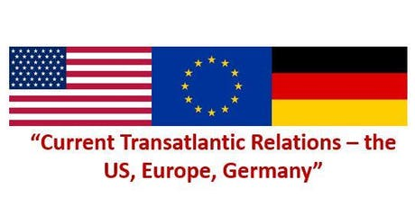 """Current Transatlantic Relations – the US, Europe, Germany"" in Düsseldorf Tickets"