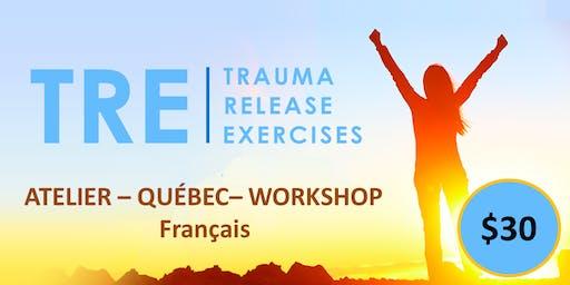 La Méthode TRE - Libérer les Traumas du corps - (Trauma Release Exercices)