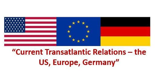 """Current Transatlantic Relations – the US, Europe, Germany""  in Dortmund"
