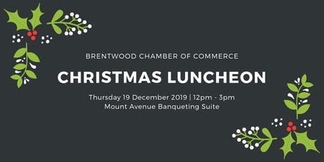 Brentwood Chamber of Commerce Christmas Lunch 2019 tickets