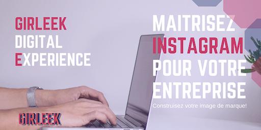 Masterclass : Maîtrisez Instagram pour votre entreprise