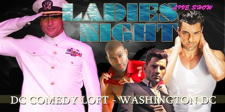 Ladies Night Out Revue LIVE! Washington DC   tickets