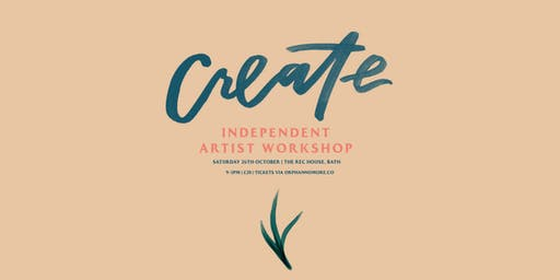 CREATE: Independent Artist Workshop