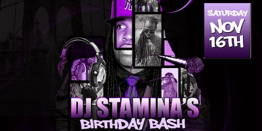 DJ Stamina's Birthday Bash / Purple Touch 2019