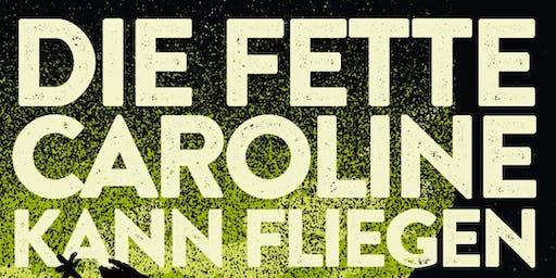 Die Fette Caroline Kann Fliegen Vol. 12 - Hannover