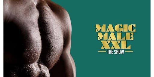 MAGIC MALE XXL SHOW | Club 11 Mattydale, NY