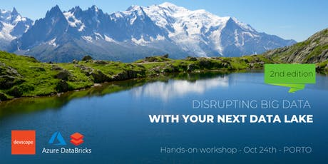 Disrupting Big Data with your next Data Lake - hands-on workshop bilhetes