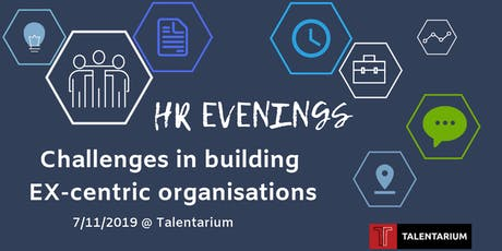 HR Evenings: Challenges in building EX-centric organisations tickets