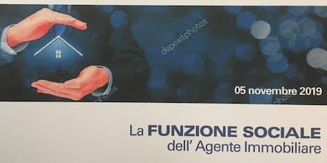LA FUNZIONE SOCIALE DELL'AGENTE IMMOBILIARE biglietti