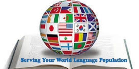 Serving Your World Language Population tickets
