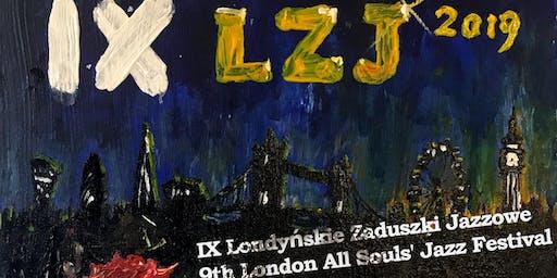 IX Londyńskie Zaduszki Jazzowe 2019 - 9th London All Souls' Jazz Festival