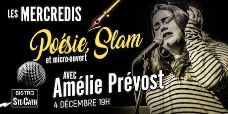 Poésie, Slam et micro ouvert avec Amélie Prévost tickets