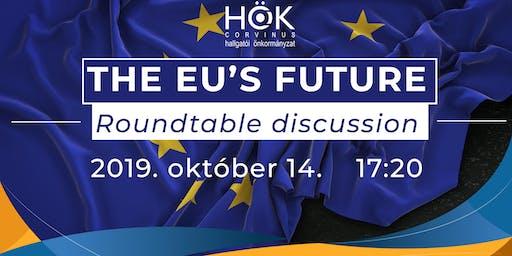 EU's future - Round Table Discussion