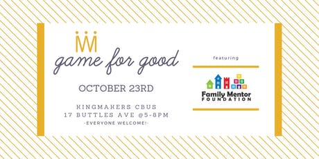 Game for Good: Family Mentor Foundation tickets
