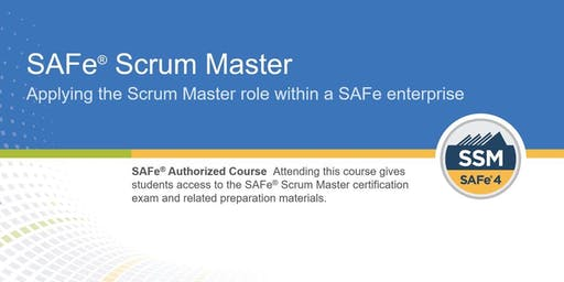 SAFe® Scrum Master 4.6 Training with SSM Certification (WILL RUN)