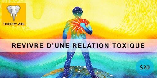 REVIVRE D'UNE RELATION TOXIQUE - POUR VIVRE EN PAIX AVEC SOI MÊME