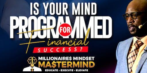 The Millionaire Mindset Mastermind
