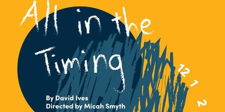 All in the Timing by David Ives tickets