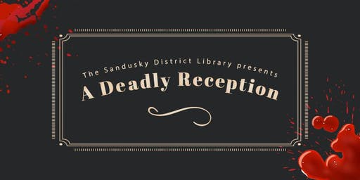 A Deadly Reception Murder Mystery Event