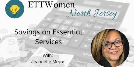 ETTW North Jersey: Savings on Essential Services w/ Jeannette Kullan-Mejias tickets
