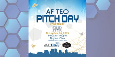 Air Force Technology Executive Officer (TEO) Pitch Day - AF SBIR/STTR