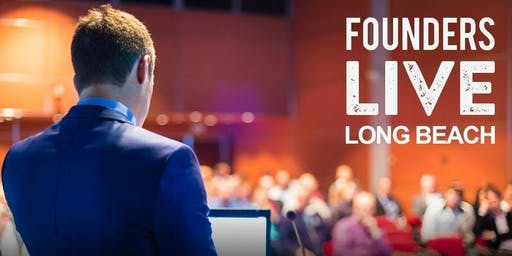Founders Live Long Beach // Fast-Pitch Competition // Last of 2019!