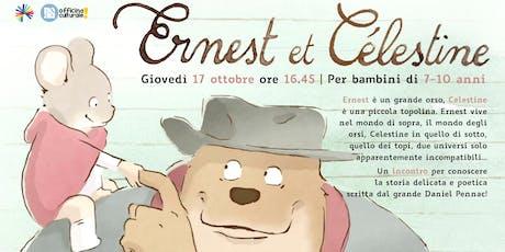 Ernest & Célestine (7-10 anni) biglietti