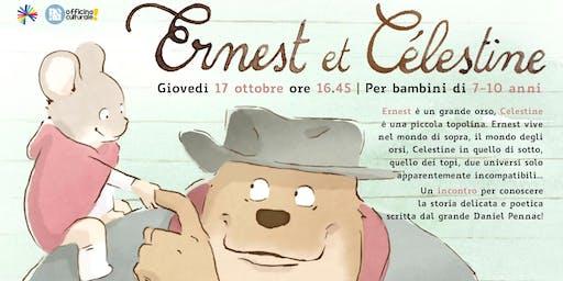 Ernest & Célestine (7-10 anni)