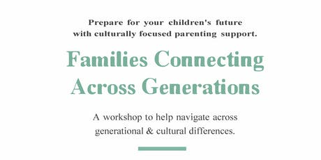 Families Connecting Across Generations Workshop  tickets