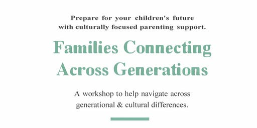 Families Connecting Across Generations Workshop