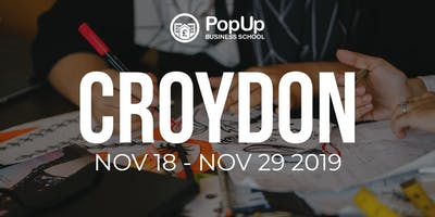 Croydon  - PopUp Business School   Making Money from your Passion