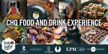 CHQ Irish Food & Drink Experience tickets