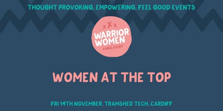 Warrior Women Events | Women at the Top tickets