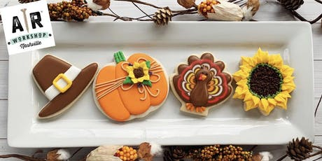 Thanksgiving Cookie Decorating Party and AR Workshop Mini Make-and-Take Project  - Nashville tickets