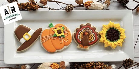 Thanksgiving Cookie Decorating Party and AR Workshop Mini Make-and-Take Project  - Franklin tickets