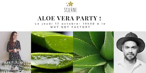 Aloe Vera Party !