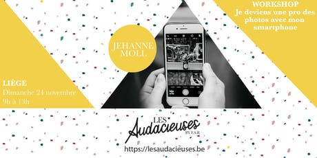 Workshop: Je deviens une pro des photos avec mon smartphone tickets