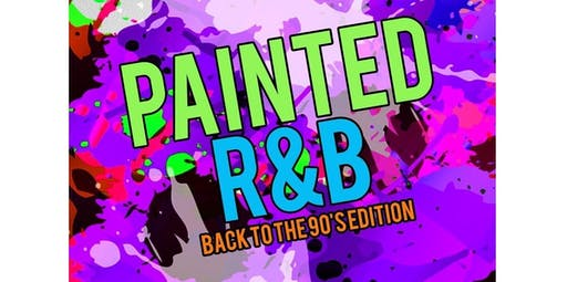 Painted R&B (Valley Edition) (2019-10-26 starts at 8:00 PM)