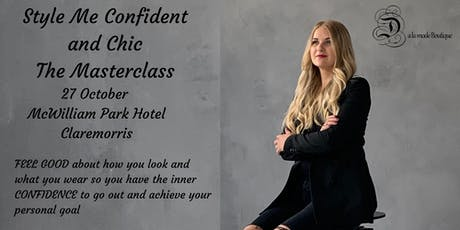 Style me confident and chic- The Masterclass  tickets