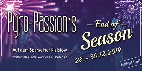 Pyro-Passion's End of Season Tickets