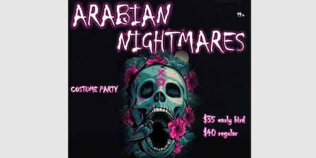 Arabian Nightmares | Costume Party  tickets
