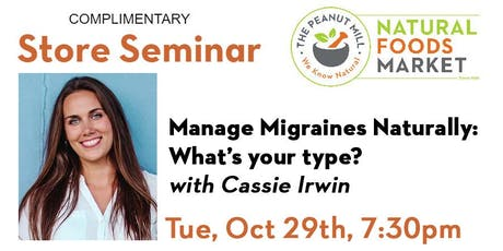 Manage Migraines Naturally: What's your type? with Cassie Irwin tickets