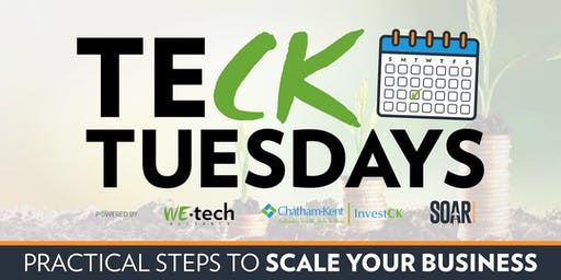 TeCK Tuesday (Chatham-Kent): Practical Steps to Scale Your Business