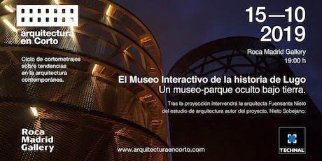 Arquitectura en corto  15 octubre 2019  Madrid entradas