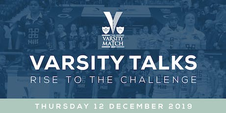 Varsity Talks - Rise to the Challenge tickets